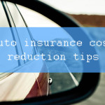 Dead Simple Auto Insurance Cost Reduction Tips